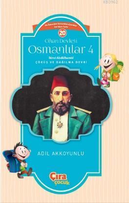 Cihan Devleti Osmanlılar 4 İkinci Abdülhamid