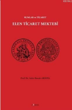 Elen Ticaret Mektebi; Rumlar ve Ticaret