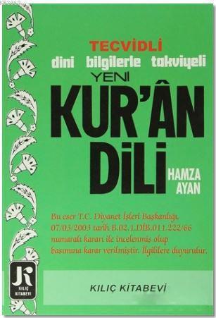 Yeni Kur'an Dili; Tecvidli Dini Bilgilerle