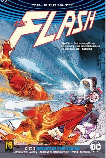 Flash DC Rebirth Cilt 3: Haydutlar Yeni Baştan