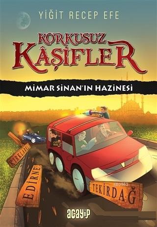 Mimar Sinan'ın Hazinesi - Korkusuz Kaşifler
