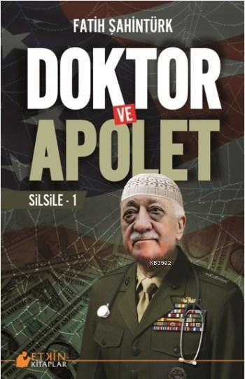 Doktor ve Apolet; Silsile - 1