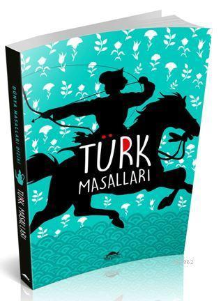 Türk Masalları (Özel Ayracıyla)