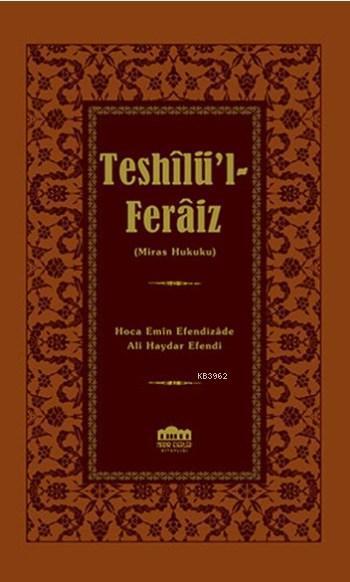 Teshilü'l-Feraiz; Miras Hukuku