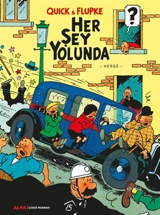Quick & Flupke - Her Şey Yolunda