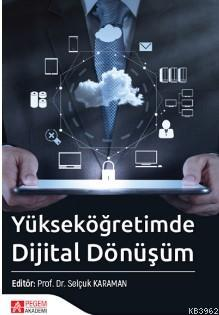 Yükseköğretimde Dijital Dönüşüm