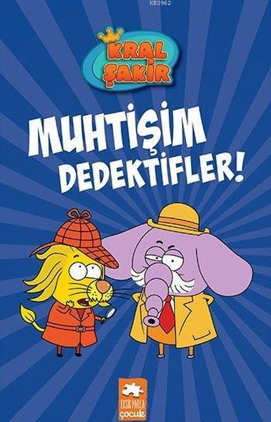 Kral Şakir 9 - Muhtişim Dedektifler!