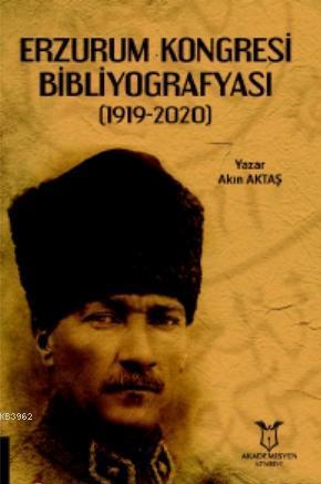 Erzurum Kongresi Bibliyografyası (1919-2020)