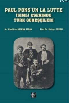 Paul Pons'un La Lutte İsimli Eserinde Türk Güreşçileri