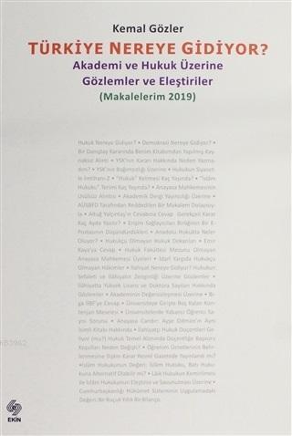 Türkiye Nereye Gidiyor (Makalelerim 2019); Akademi ve Hukuk Üzerine Gözlemler ve Eleştiriler