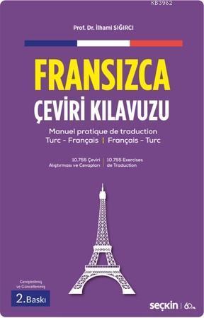 Fransızca Çeviri Kılavuzu; Tümceden Söyleme ¦ Manuel Pratique De Traduction Turc-Français Français-Turc