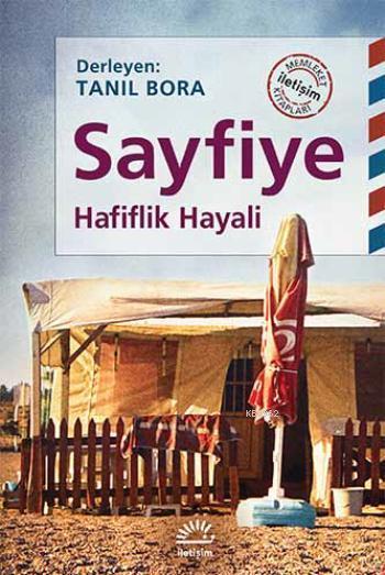 Sayfiye; Hafiflik Hayali