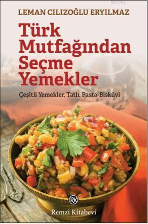 Türk Mutfağından Seçme Yemekler