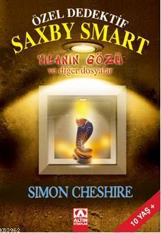 Özel Dedektif Saxby Smart; Yılanın Gözü ve Diğer Dosyalar