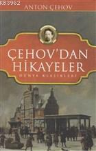 Çehov'dan Hikayeler Dünya Klasikleri