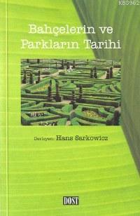 Bahçelerin ve Parkların Tarihi