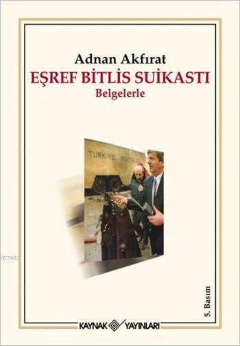 Eşref Bitlis Suikastı;