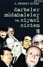 Darbeler, Müdahaleler ve Siyasî Sistem