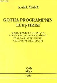 Gotha Programı'nın Eleştirisi Mark, Engels ve Lenin'in Alman Sosyal Demokrasisinin Programlarına İli