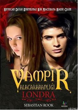 Vampir Alacakaranlığı - Londra