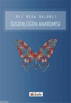 Özgürlüğün Anatomisi