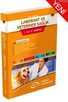 Laborant ve Veteriner Sağlık 2. Sınıf 3. Yarıyıl Kod 7531