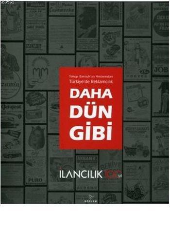 Daha Dün Gibi; Türkiye'de Reklamcılık