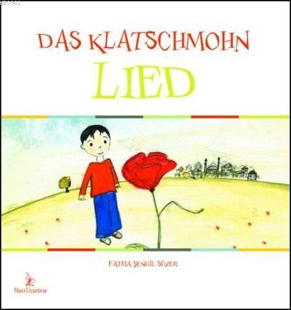 Das Klatschmohn Lied (gelincik Şarkısı)
