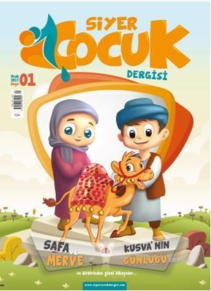 Siyer Çocuk Dergisi (6-12 Yaş); (Ocak - Şubat - Mart) Sayı:1