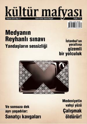 Kültür Mafyası Dergisi Sayı:9
