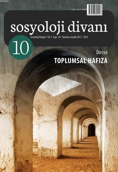 Sosyoloji Divanı 10 - Toplumsal Hafıza