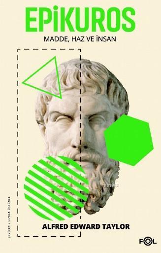 Epikuros/ Madde, Haz ve İnsan
