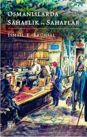 Osmanlılarda Sahaflık ve Sahaflar