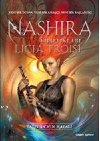 Talitha'nın Hayali; Nashira Krallıkları 1