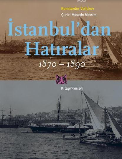 İstanbul'dan Hatıralar 1870-1890