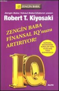 Zengin Baba Finansal IQ'nuzu Artırıyor!; Güncel Ekonomik Krizler İçin Yazılmış Yeni Sonsözle!