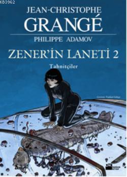Zener'in Laneti 2 - Tahnitçiler