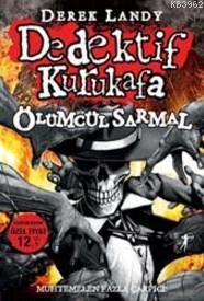 Dedektif Kurukafa Ölümcül Sarmal