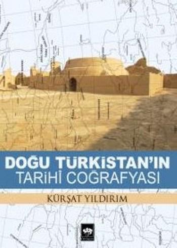 Doğu Türkistan'ın Tarihi Coğrafyası