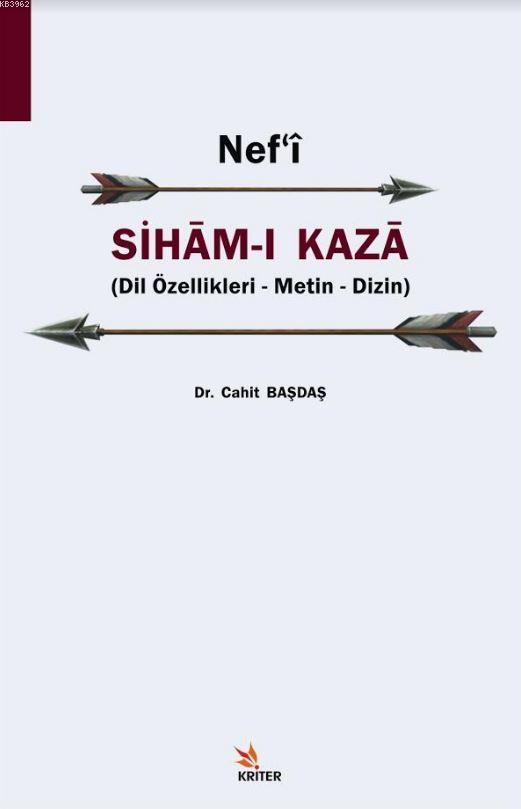 Nefʿi Siham-ı Kaza; Dil Özellikleri - Metin - Dizin