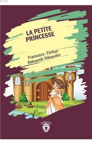La Petite Princesse (Küçük Prenses)