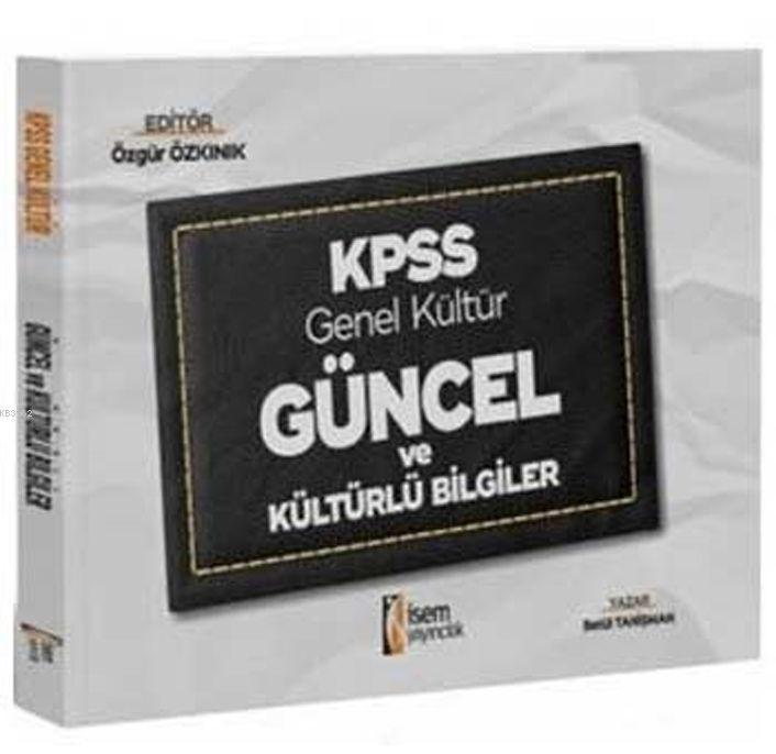 İsem Yayınları KPSS Genel Kültür Güncel ve Kültürlü Bilgiler