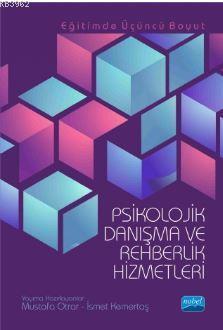 Psikolojik Danışma ve Rehberlik Hizmetleri; Eğitimde Üçüncü Boyut