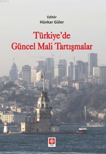 Türkiye' de Güncel Mali Tartışmalar