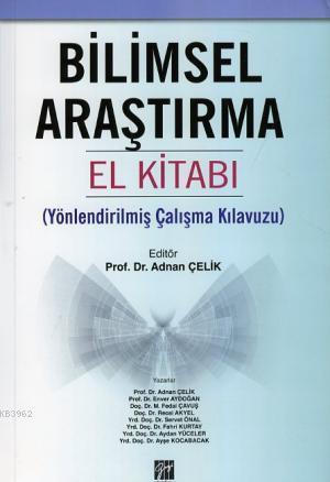 Bilimsel Araştırma El Kitabı; Yönlendirilmiş Çalışma Kılavuzu