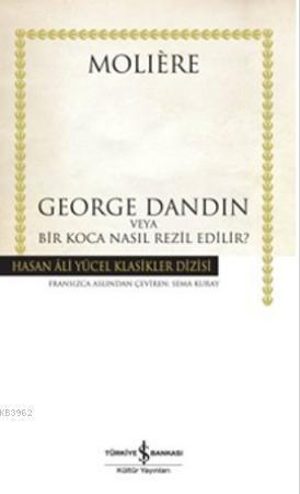 George Dandin (Ciltli)