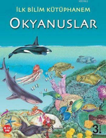 İlk Bilim Kütüphanem - Okyanuslar