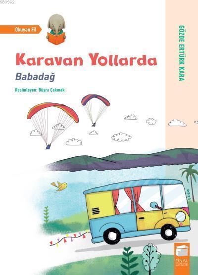 Karavan Yollarda; Babadağ