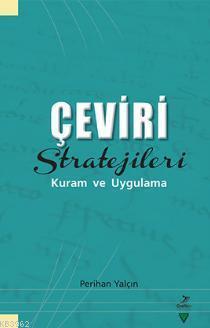 Çeviri Stratejileri Kuram ve Uygulama
