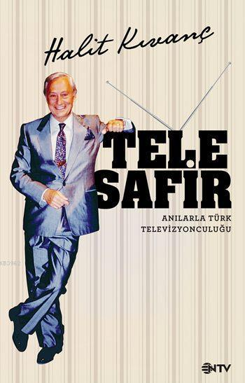 Telesafir; Anılarla Türk Televizyonculuğu